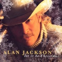 Alan Jackson Let It Be Christmas